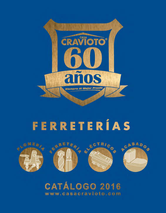 Ofertas de Casa Cravioto, Catálogo 2016
