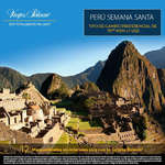 Ofertas de Viajes Palacio, Perú Semana Santa