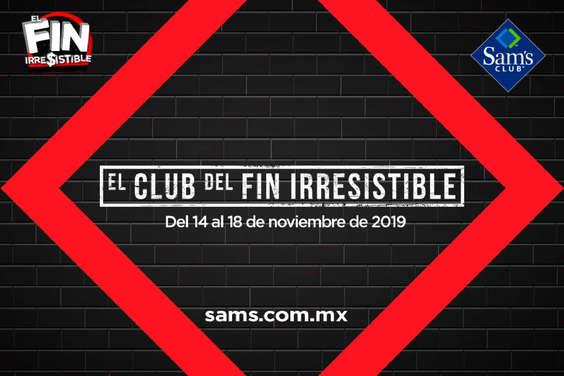 Ofertas de Sam's Club, El club del fin irresistible