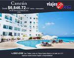 Ofertas de Viajes Alto, Cancún precio especial