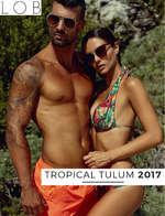 Ofertas de LOB, Tropical Tulum 2017