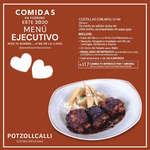 Ofertas de Potzollcalli, Menú Ejecutivo Febrero