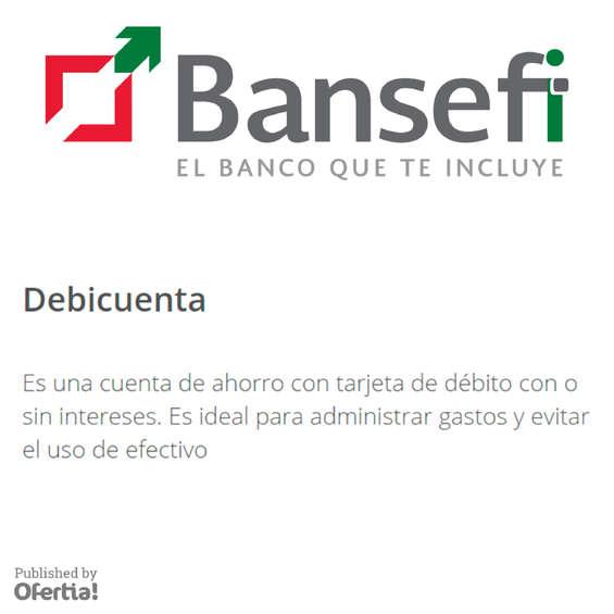Ofertas de Bansefi, Bansefi debicuenta