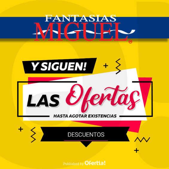 Ofertas de Fantasías Miguel, Siguen las ofertas