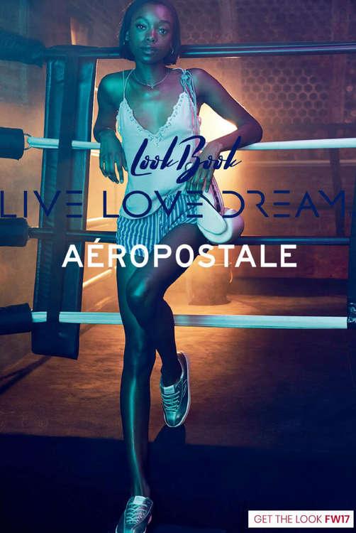 Ofertas de Aeropostale, Live Love Dream Look book '17