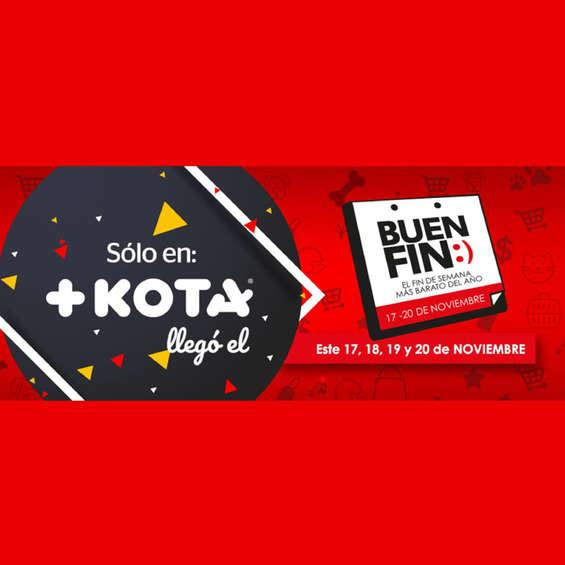 Ofertas de Maskota, Soló en +Kota llegó el Buen Fin